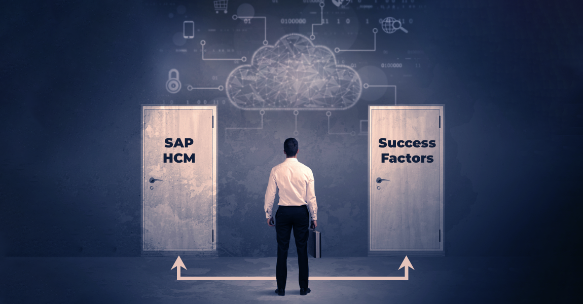SAP HCM vs SuccessFactors: Making the Right Choice